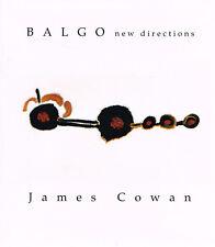 Balgo New Directions by James Cowan, aborginal art
