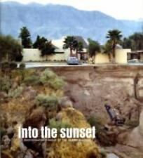 Into the Sunset: Photography's Image of the American West (Museum of Modern Art,