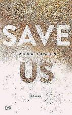 Save Us / Maxton Hall Bd. 3 von Mona Kasten (2018, Taschenbuch)
