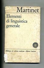 Martinet # ELEMENTI DI LINGUISTICA GENERALE # Editori Laterza 1966