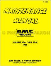 1956 GMC 100-500 Pickup and Truck Repair Shop Manual 56 Pickup Panel Suburban
