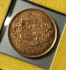 1912 Canada $5 Gold Coin. EF/AU - Nice Strike. Low Mintage. Very Collectible.