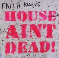 FAITH Presents HOUSE AIN'T DEAD - V/A Inc Prosumer DJ Spen 2CDs (NEW SEALED)