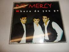 Cd   No Mercy  – Where Do You Go