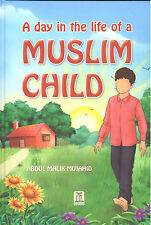 A Day In The Life Of Muslim Child - Abdul Malik (PB)
