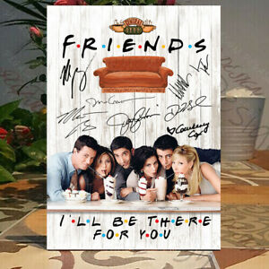 Friends TV Show I will be there for you FRIENDS TV SHOW CAST SIGNED Sign-Plaque
