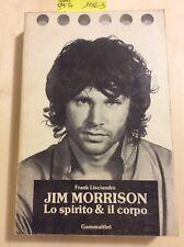 1016-3 Jim Morrison Lo spirito & il corpo Gammalibri. Frank Lisciandro 1983