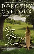 Keep a Little Secret (The Tucker Family Series) by Garlock, Dorothy