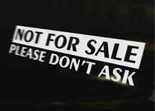 NOT FOR SALE Car Van Bike Truck Caravan Vinyl Decal Bumper Sticker