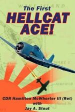 The First Hellcat Ace (Paperback or Softback)