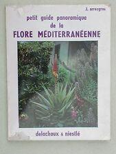 Guide de la flore méditerranéenne - Delachaux et Niestlé, J. Arrecgros Botanique