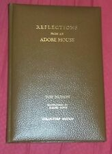 Reflections of an Adobe House Rare Book California History Ralph Love Signed