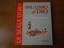 DAL LIBRO di DIO- ed. UTET 1957- LA SCALA D'ORO 1° serie n.7 -sc.37