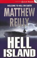 Hell Island (Quick Reads) By Matthew Reilly