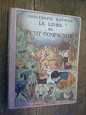 le livre du petit compagnon / Marguerite Reynier
