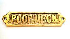 """DOOR SIGN """" POOP DECK """" BRASS - PLAQUE AND SIGNS - NAUTICAL - BOAT - MARITIME"""