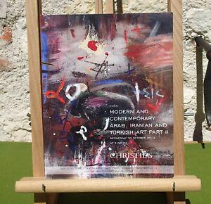 MODERN & CONTEMPORARY ARAB, IRANIAN & TURKISH ART PART II CHRISTIE'S DUBAI 2012