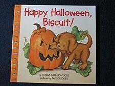 Happy Halloween, Biscuit! [Paperback] [Aug 07, 1999] Capucilli, Alyssa Satin a..