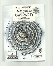 Eric PAUWELS Le voyage de Gaspard illustrations Eliza Smierzchalska TBE
