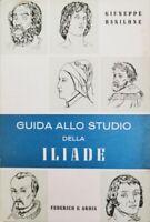Guida alla lettura della Iliade  di Giuseppe Basilone,  Federico & Ardia - ER