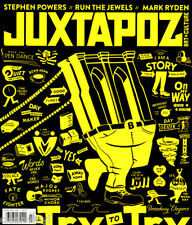 "Juxtapoz #181 Stephen ""Espo"" Powers Run The Jewels Mark Ryden Austin Lee Wasser"