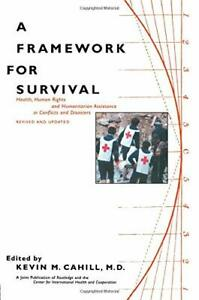 A Framework for Survival: Health, Human Rights, and Humanitarian Assistance in C