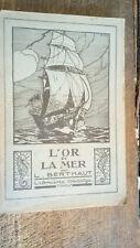 L'or de la mer récits de la côte et du large  par L. Berthaut dessins de Cousyn