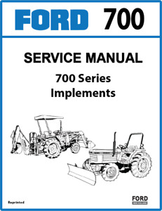 FORD New Holland 700 Series Tractors Implements Service Manual PRINTED