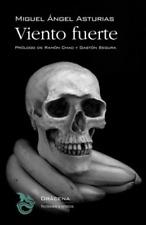 Asturias Miguel Angel-Spa-Viento Fuerte BOOK NEW