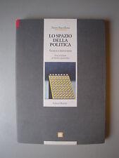 Lo spazio della politica  Gli studi 61 di Pietro Barcellona Ed. Riuniti 1991
