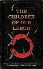 The Children of Old Leech: A Tribute to the Carnivorous Cosmos of Laird Barron (