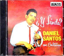 DANIEL SANTOS - Y Linda? - con guitarras - CD