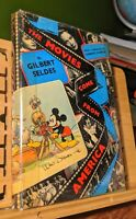 The Movies Come From America - By Seldes + Chaplin - Disney - 1st Ed. 1937 RARE