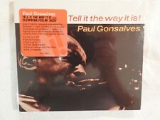 "PAUL GONSALVES ""Tell It Way It Is"" BRAND NEW! STILL SEALED!"