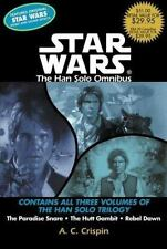 Star Wars The Han Solo Trilogy: The Hans Solo Omnibus : The Paradise Snare; The…
