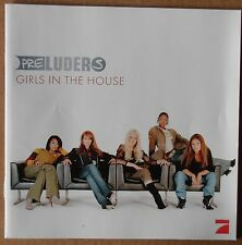 Preluders - Girls in the House - CD