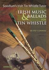 Música irlandesa & Ballads Para Tin Whistle soodlum del tutor Tomo 2 Libro De Partituras