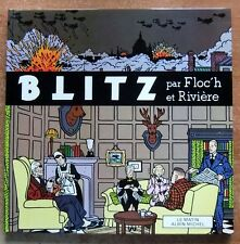 BLITZ - E.O. -1983- FLOC'H - RIVIERE - LE MATIN ALBIN MICHEL - COMME NEUF !