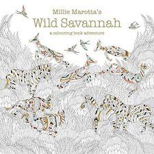 Millie Marotta's Wild Savannah: A Colouring Book Adventure (Colouring Books) By