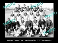 OLD 8x6 HISTORICAL PHOTO OF THE 1st EVER WOODVILLE SANFL TEAM c1964