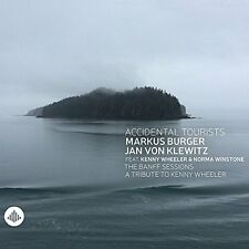 Accidental Tourists - The Banff Sessions  A Tribute to Kenny Wheeler [CD]