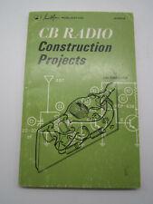 Cb Radio Construction Projects Len Buckwalter Sams Soft Cover 1976