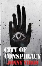 City of Conspiracy by Jonny Virgo (2013, Paperback)