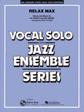 Relax Max Al Frisch Sid Wayne Vocal Solo and Jazz Ensemble MUSIC SCORE Only
