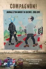 Compagnon! Journal D'Un Noussi En Guerre: 2002-2011 (Paperback or Softback)