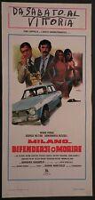 Locandina MILANO.. DIFENDERSI O MORIRE 1977 M.POREL G.HILTON A.M.RIZZOLI ARIETE