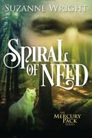 Spiral of Need (Mercury Pack) by Wright, Suzanne | Paperback Book | 978150394806