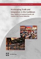 Accelerating Trade Integration in the Caribbean: Policy Options for Su-ExLibrary
