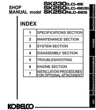 Kobelco SK230 LC-6E SK250 LC-6E(S) NLC-6ES Hydraulic Excavator Shop Manual