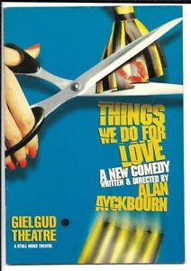 "Alan Ayckbourn  ""Things We Do For Love""  Playbill   London  1998   Jane Asher"